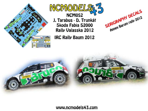 Decal 1/43 NCmodels43 - J Tarabus - Skoda Fabia S2000 - Rally Zlin Barum 2012