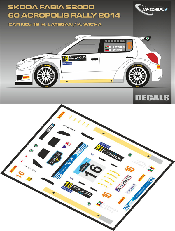 Decal 1/43 MF Zone - Škoda Fabia S2000 H. Lategan - Acropolis Rally 2014