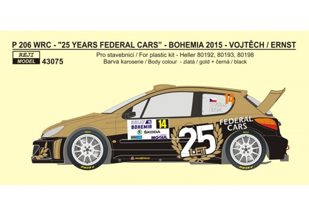 "Decal 1/43 Reji Model - Peugeot 206 WRC ""25 years Federal Cars"" - Rally Bohemia"