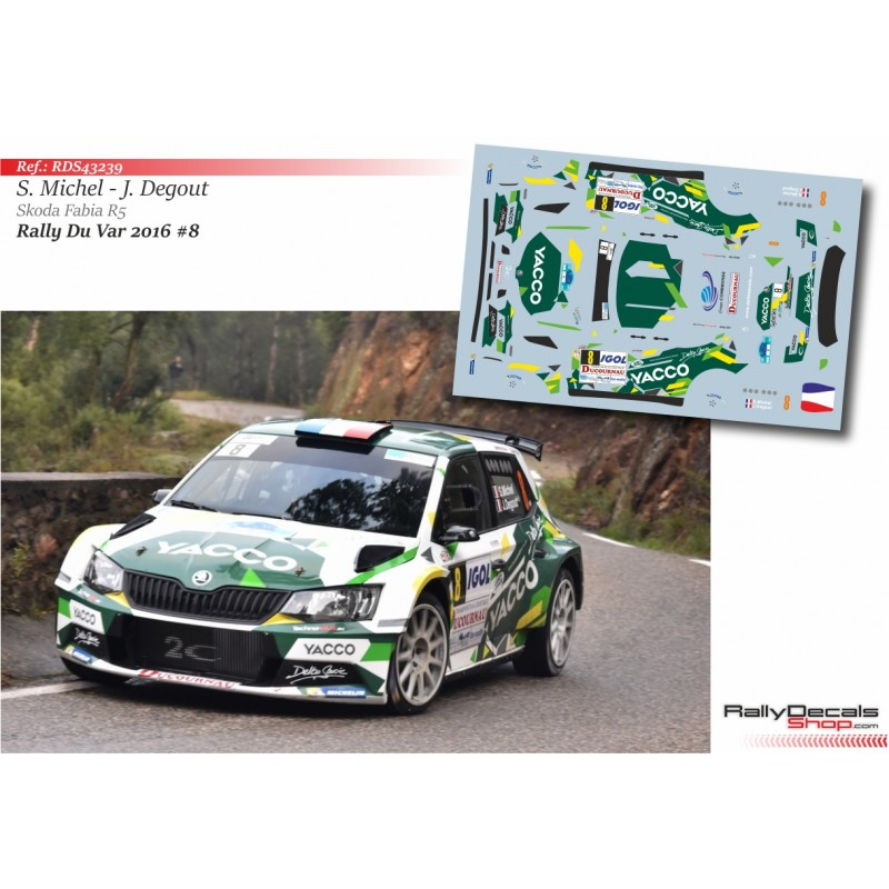 Decal 1/43 - Sylvain Michel - Skoda Fabia R5 - Rally du Var 2016