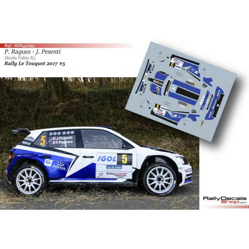 Decal 1/43 - Pierre Ragues - Skoda Fabia R5 - Rally Le Touquet 2017